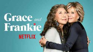 Grace and Frankie - tv show for seniors, starring Jane Fonda and Lilly Tomlin